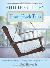 PHILIP GULLEY - Front Porch Tales: Warm Hearted Stories of ** Brand New **