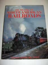 The History of North American Railroads - HARDCOVER ** Brand New **