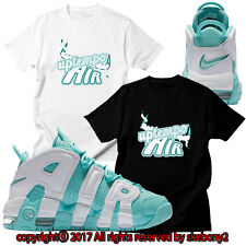 NEW CUSTOM TEE Nike Air More Uptempo matching T SHIRT UTP 1-9-15 ISLAND GREEN