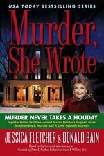 Murder, She Wrote Murder Never Takes a Holiday Two 2 Mysteries Trade Paperback