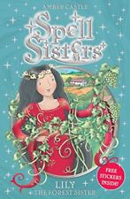 LILY FOREST SISTER SPELL SISTERS By Castle Amber *Excellent Condition*