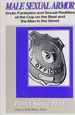 MALE SEXUAL ARMOR EROTIC FANTASIES AND SEXUAL REALITIES OF COP ON By Patrick NEW