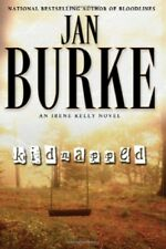 KIDNAPPED A NOVEL IRENE KELLY MYSTERIES By Jan Burke - Hardcover Mint Condition