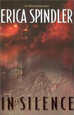 IN SILENCE By Erica Spindler - Hardcover **Mint Condition**