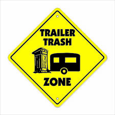 Trailer Crossing Sign Zone Xing park white camper travel drunk whore ho