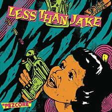 LESS THAN JAKE - Pezcore (ri) (w/bonus ) - 2 CD - **BRAND NEW/STILL SEALED**