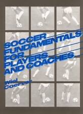 SOCCER FUNDAMENTALS FOR PLAYERS AND COACHES By Wiel Coerver - Hardcover **NEW**