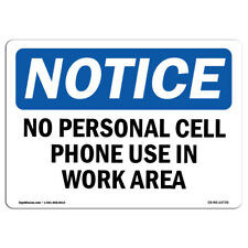 OSHA Notice - No Personal Cell Phone Use In Work Area Sign | Heavy Duty