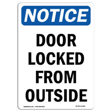 OSHA Notice - Door Locked From Outside Sign | Heavy Duty Sign or Label