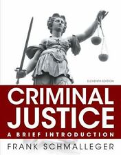 Criminal Justice: A Brief Introduction by Frank J. Schmalleger (Teacher's Ed.)