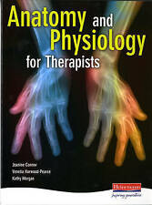 Anatomy and Physiology for Therapists by Jeanine Connor