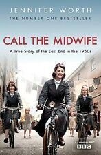 Call The Midwife: A True Story Of The East End In The 1950s - Good Book Worth, J