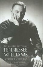 SELECTED LETTERS OF TENNESSEE WILLIAMS, VOLUME I: 1920-1945 By Albert J. Mint