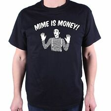 INSPIRED BY SPINAL TAP T SHIRT - MIME IS MONEY! CULT COMEDY T SHIRT