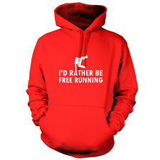 I'd Rather Be Free Running - Unisex Hoodie - 9 Colours - Run - Running - Parkour