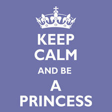 Womans Keep Calm and be a Princess T-Shirt