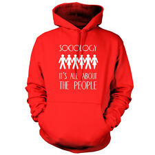Sociology It's All About The People - Unisex Hoodie / Hooded Top - Funny