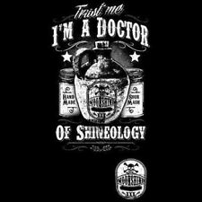 Moonshine Fitted Shirt Trust Me I'm A Doctor Of Shineology Drink Alcohol Whiskey