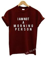I AM NOT A MORNING PERSON T SHIRT BLOGGER FUNNY TUMBLR MEAN GIRLS PARIS CELFIE