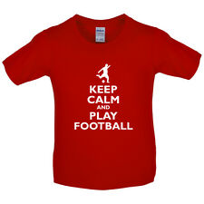 Keep Calm and Play Football - Kids / Childrens T-Shirt - Soccer-Footie-8 Colours