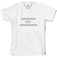 I Don't Want To Live On This Planet - Mens T-Shirt - Funny - TV - 10 Colours