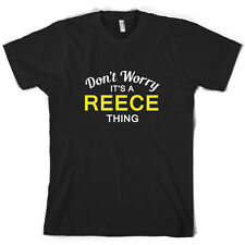 Don't Worry It's a REECE Thing! - Mens T-Shirt - Family - Custom Name