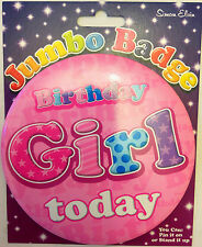 Jumbo 'BIRTHDAY GIRL TODAY' Badge by Simon Elvin