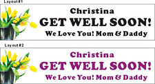 2ftX8ft Personalized GET WELL SOON Banner Sign Poster with Your Text