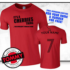 Bournemouth, Its A Cherries Thing tshirt ,Football Gift Red Cherries T-Shirt