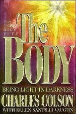 The Body by Charles Colson and Ellen S. Vaughn (1992, Hardcover)