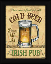 Irish Pub Debbie DeWitt 16x12 Good Times Good Friends Cold Beer Framed Art Print
