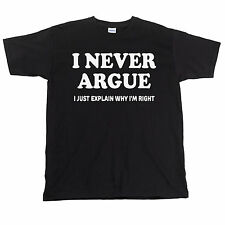 I Never Argue Funny Mens T-Shirt Fathers Day Present Gift For Dad