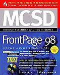 MCSD Front Page 98 Study Guide : (Exam 70-55) by Inc. Staff Syngress Media...