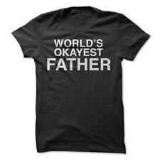 World's Okayest Father - Funny T-Shirt Short Sleeve 100% Cotton Dad Parent Child