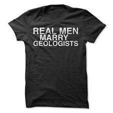 Real Men Marry Geologist - Funny T-Shirt 100% Cotton Couple Dating Love Humor