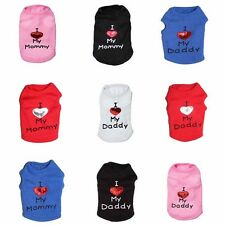 Unisex Love My Daddy Mommy Pet Summer Clothes Puppy Dog Cat Vest T Shirt Apparel