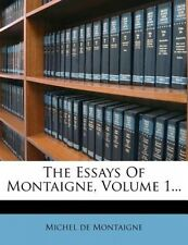The Essays of Montaigne, Volume 1... by Michel Montaigne