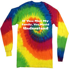 Crazy family funny saying tie dye shirt long sleeve tie dyed tee shirt for men