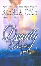 Deadly Kisses by Brenda Joyce 2006 Paperback Book Historical Romance Mystery