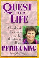 Quest for Life : A Hardbook for People with Life-Threatening Illness by...