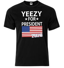 YEEZY For President 2020 - Mens Comedy T-shirt - Kanye Music Band T-shirt