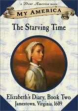 The Starving Time - Dear America - Elizabeth's Jamestown Colony Diary Book 2