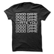 Good Game, I Hate You - Funny T-Shirt Short Sleeve 100% Cotton Competition Sport