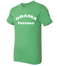 Obama Forever American Apparel T-shirt Dont Leave Democrat Supporters  - 1521C