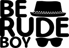 BE RUDE BOY SKA MUSIC T SHIRT MODS 2 TONE SCOOTER TOPS 1960 S  JAMAICAN BRITISH