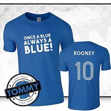 Everton Wayne Rooney Once A Blue Always a Blue T-Shirt Toffees Rooney Tee