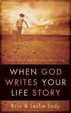 WHEN GOD WRITES YOUR LIFE STORY - LUDY, ERIC/ LUDY, LESLIE - NEW PAPERBACK BOOK