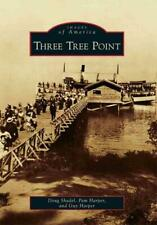 THREE TREE POINT - SHADEL, DOUG/ HARPER, PAM/ HARPER, GUY - NEW PAPERBACK BOOK