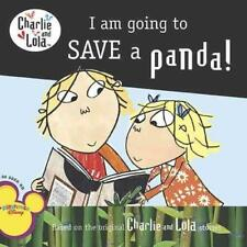 I AM GOING TO SAVE A PANDA! - CHILD, LAUREN - NEW PAPERBACK BOOK