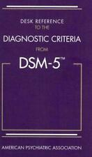 DESK REFERENCE TO THE DIAGNOSTIC CRITERIA FROM DSM-5 - AMERICAN PSYCHIATRIC ASSO